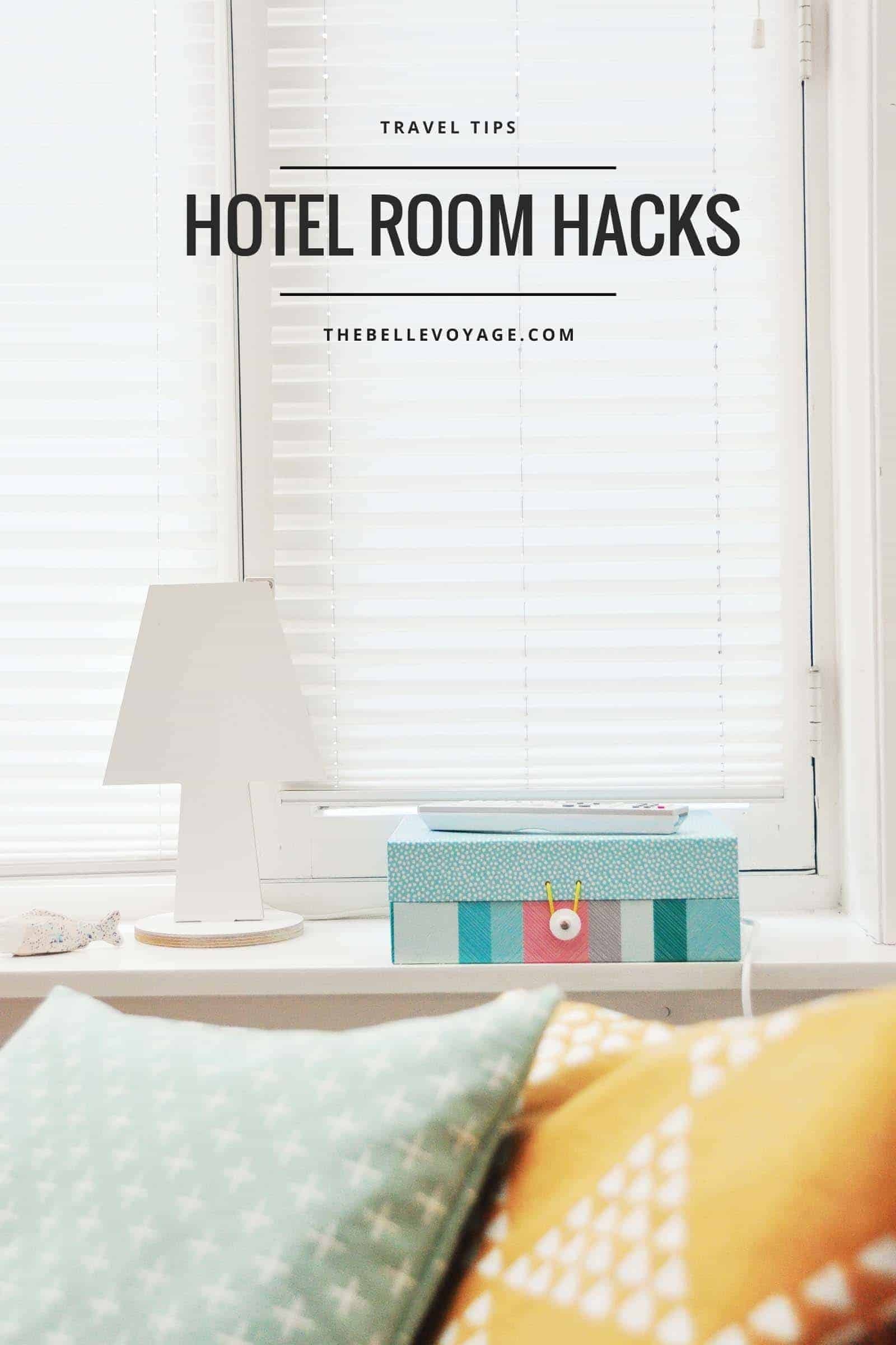 hotel tips and tricks