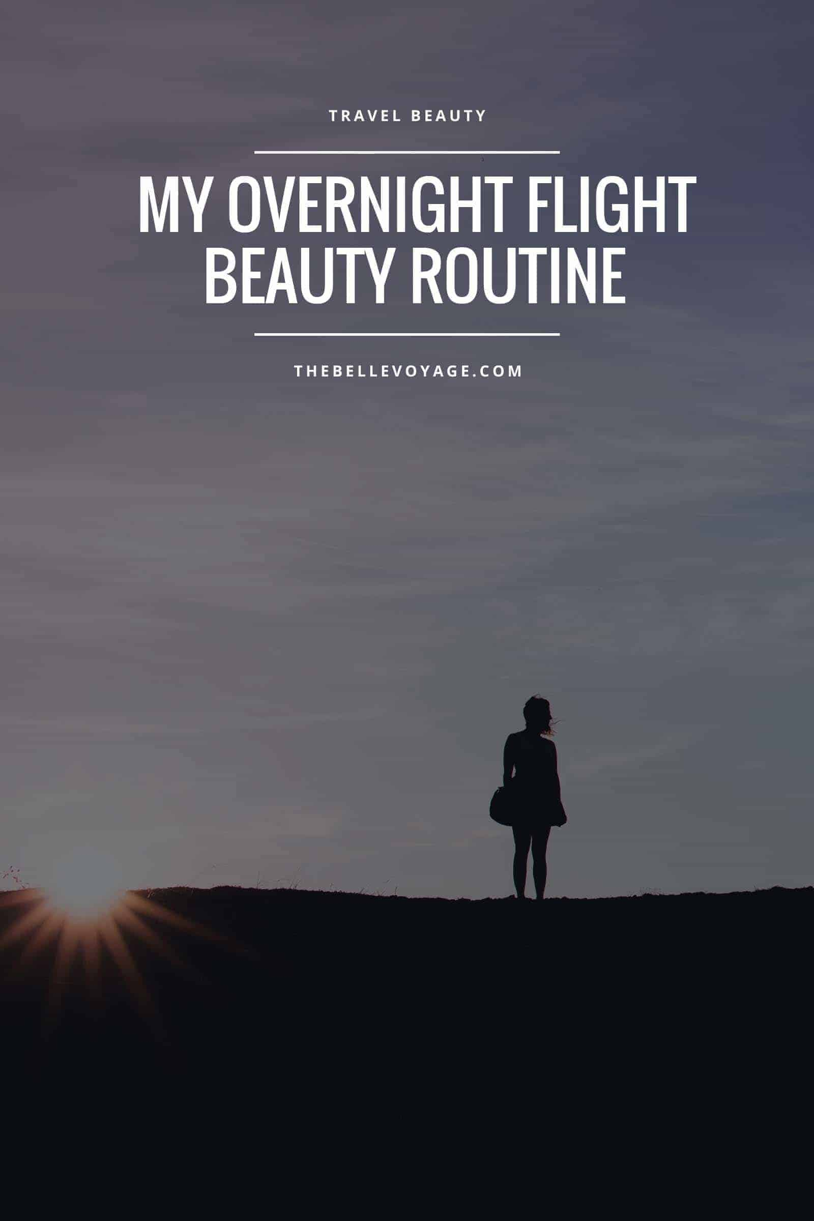 travel beauty tips and tricks, overnight flight tips, travel beauty essentials, travel style, airport outfit