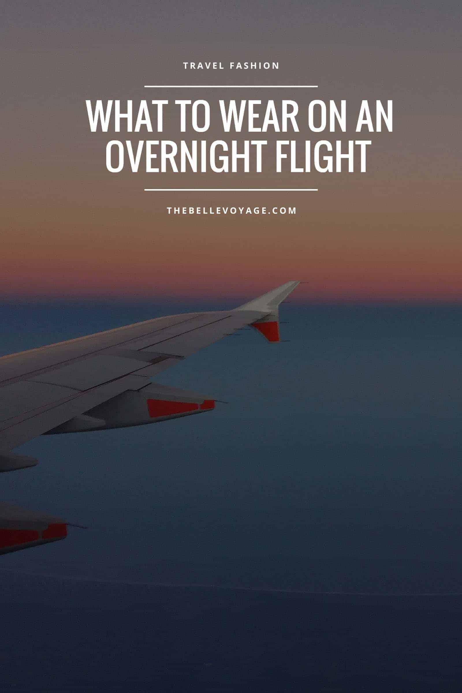 overnight flight outfit, what to wear, tips, essentials