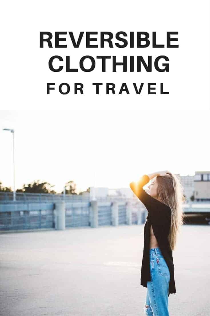 reversible clothing for travel pinterest v2