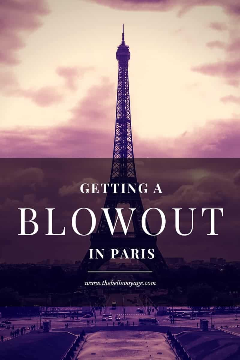 blowout in paris