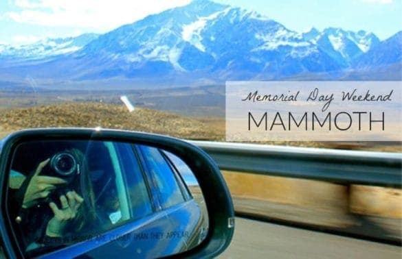 memorial day weekend in mammoth