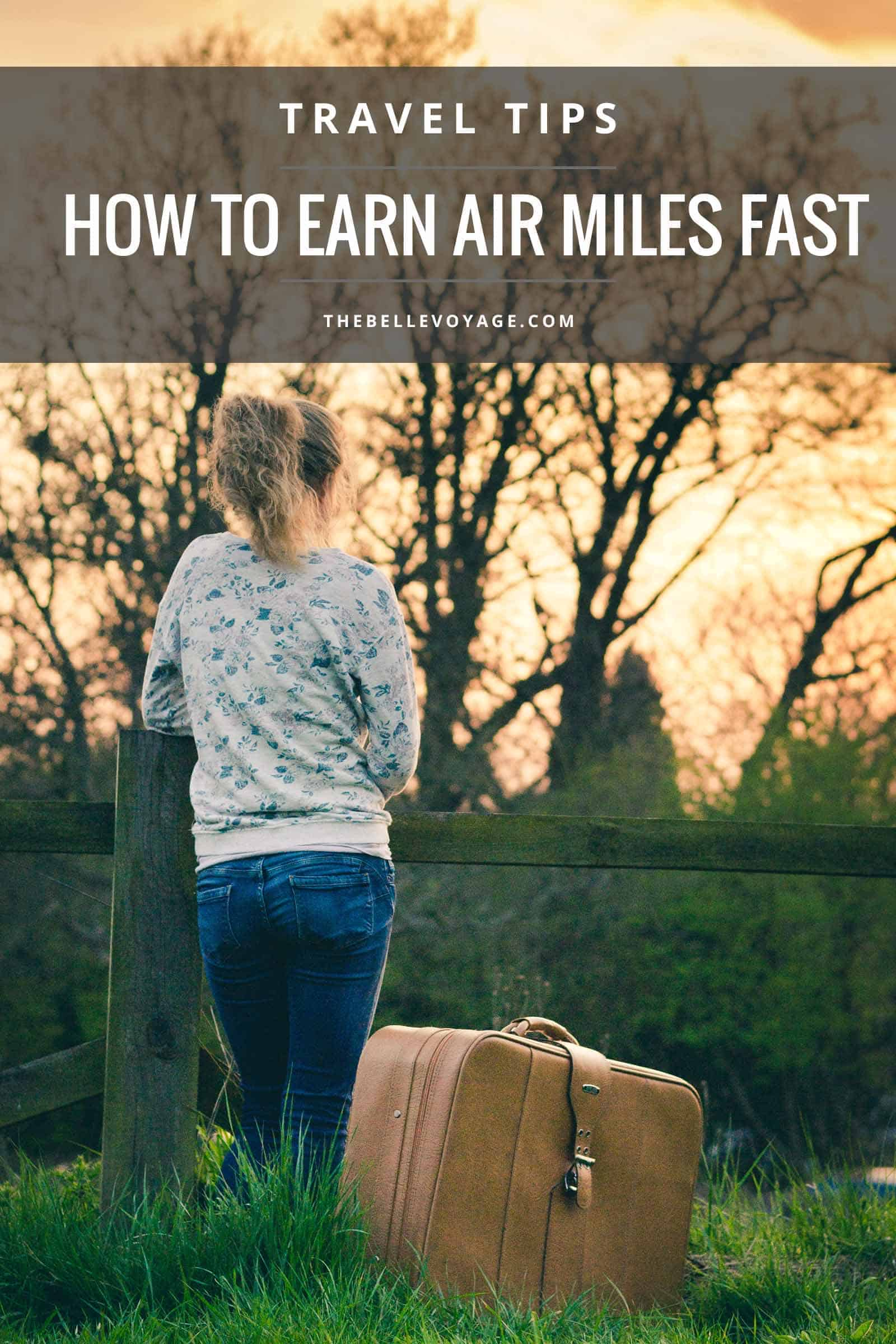earn air miles fast travel tips