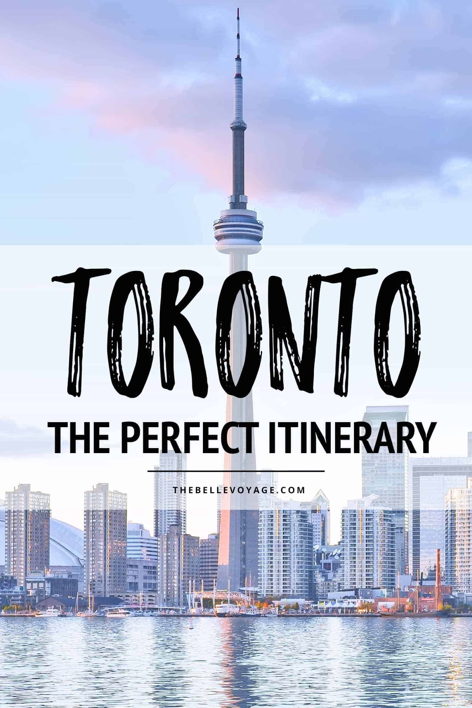 toronto canada travel guide itinerary
