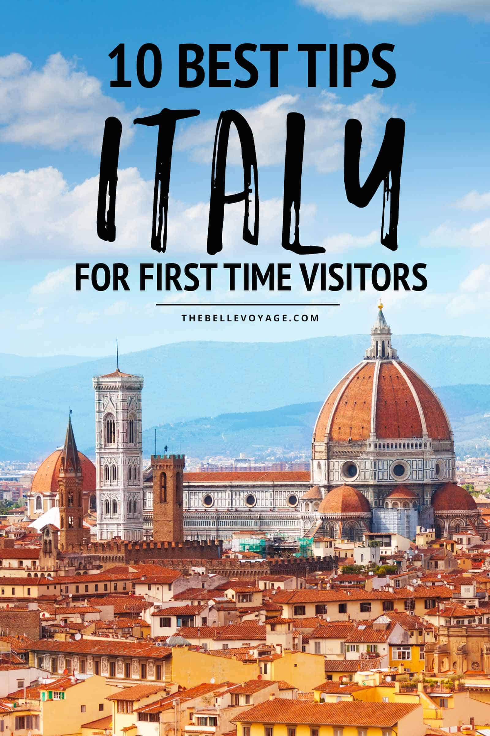 visiting Italy for the first time travel tips and advice