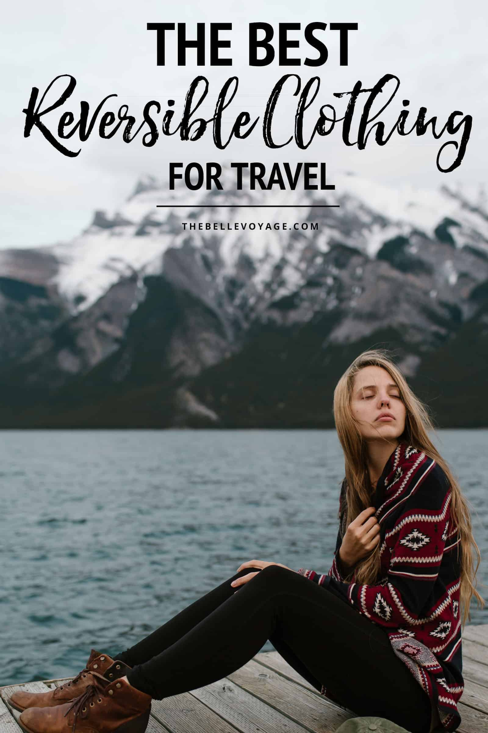 the best reversible clothing for travel
