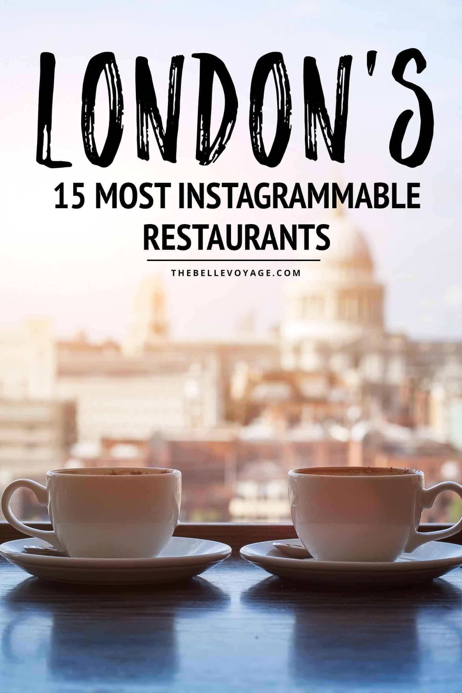 most instagrammable restaurants in London